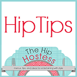 The Hip Hostess - Menus, tips and ideas for hosting in style!